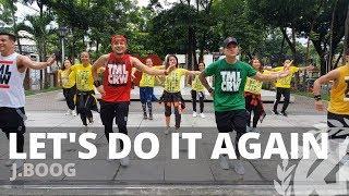 Download lagu LET'S DO IT AGAIN by J Boog | Zumba | Cumbia | TML Crew Kramer Pastrana