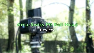 Photo:  Arca Swiss P0 Tripod Head Review