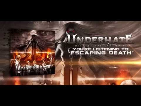 Underhate - Escaping Death Lyric