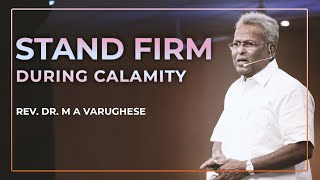 Stand firm during calamity - Rev. Dr. M A Varughese
