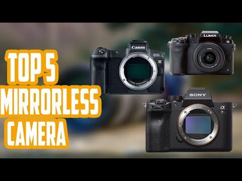 Top 5 Best Mirrorless Cameras 2020