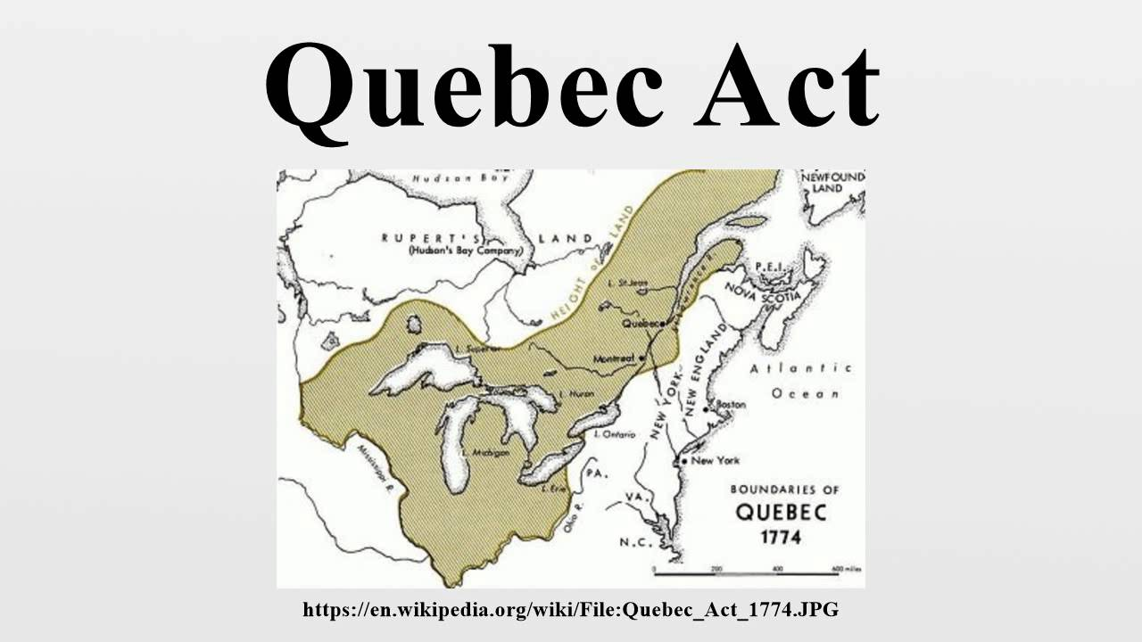 an interpretation of a quebec act of 1774 In september 1774,  tyrant and oppressor1: colonial press reaction  an examination of press opinion concerning the quebec act provides significant.