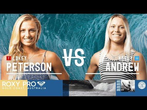 Lakey Peterson vs. Keely Andrew - FINAL - Roxy Pro Gold Coast 2018