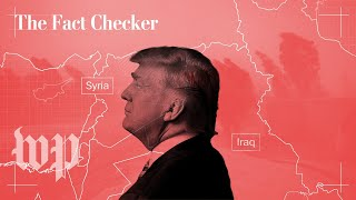 Have Iraq and Syria been 'liberated' from ISIS, as President Trump says? | The Fact Checker thumbnail