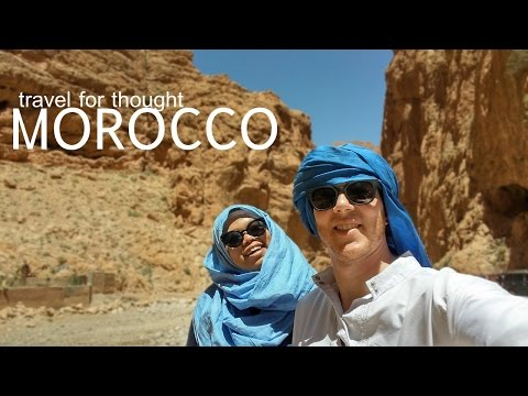 Travel for Thought: Morocco