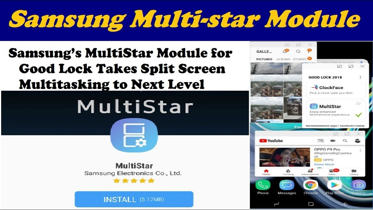 Samsung's MultiStar Module for Good Lock Takes Split Screen Multitasking to  Next Level