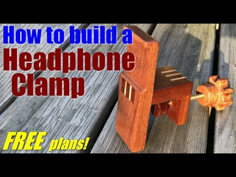 Woodworking: How to build a headphone clamp/holder