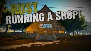 Rust - Running a shop!