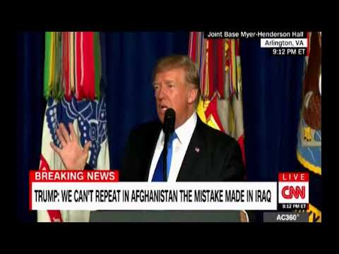 Trump on Afghanistan we are not nation building we are killing terrorists