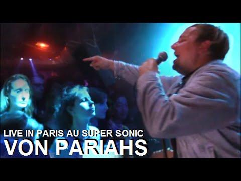 VON PARIAHS LIVE IN PARIS AU SUPER SONIC LE 23 SEPTEMBRE 2016