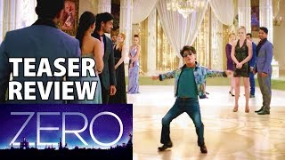 ZERO | TEASER REVIEW | THINGS YOU MISSED |  BREAKDOWN | SHAHRUKH KHAN | FANMADE | 21 DECEMBER 2018