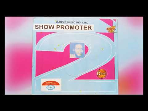 Show Promoter - Nwanyi Part 2 - Latest 2018 Nigerian Highlife Music