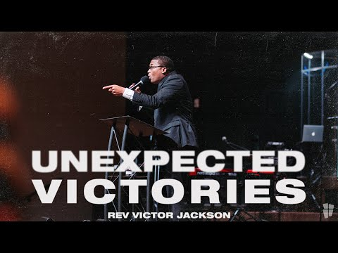 Unexpected Victories | Victor Jackson
