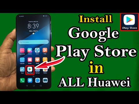 How to install Google Play Store in all HUAWEI 2021 New Method 100% Working/Use Google Play Store |