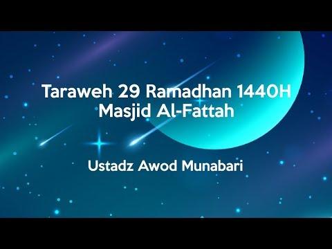 Taraweeh 29 Ramadhan 1440H Bersama Ustadz Awod Munabari