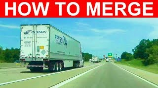How To Merge Tнe SAFE Way Onto An Interstate, Highway, Or Road - Learn To Merge Into Traffic