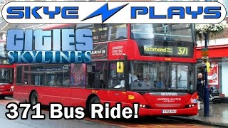 Cities: Skylines Special ►A Ride on the 371 Bus! (Kingston to Richmond)◀ Gameplay