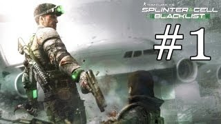 Splinter Cell Blacklist - Playthrough #1 [FR][HD]