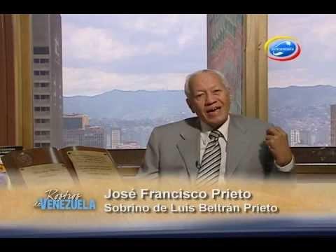 ROSTROS DE VENEZUELA: LUÍS BELTRÁN PRIETO FIGUEROA