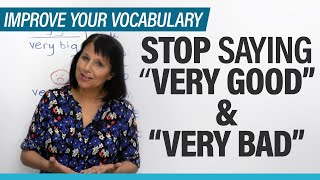 "Download lagu Stop saying ""very good"" & ""very bad"": 8 expressions to use instead"