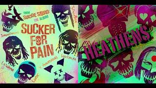 Repeat youtube video Heathens X Sucker For Pain - Imagine Dragons, Twenty One Pilots