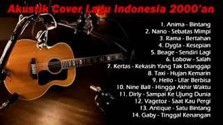 Download lagu Anima, nano, rama, kertas, vagetoz, dkk, full album #2000an versi akustik