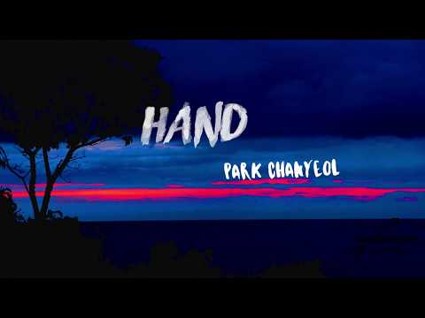 Park Chanyeol - Hand (Lyrics) (Eng/Rom) Eng Trans - Clear vers
