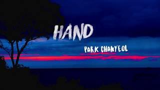 Park Chanyeol - Hand (Lyrics) (Eng/Rom) Eng Trans - Clear vers