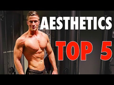 Top 5 Elements of an Aesthetic Physique