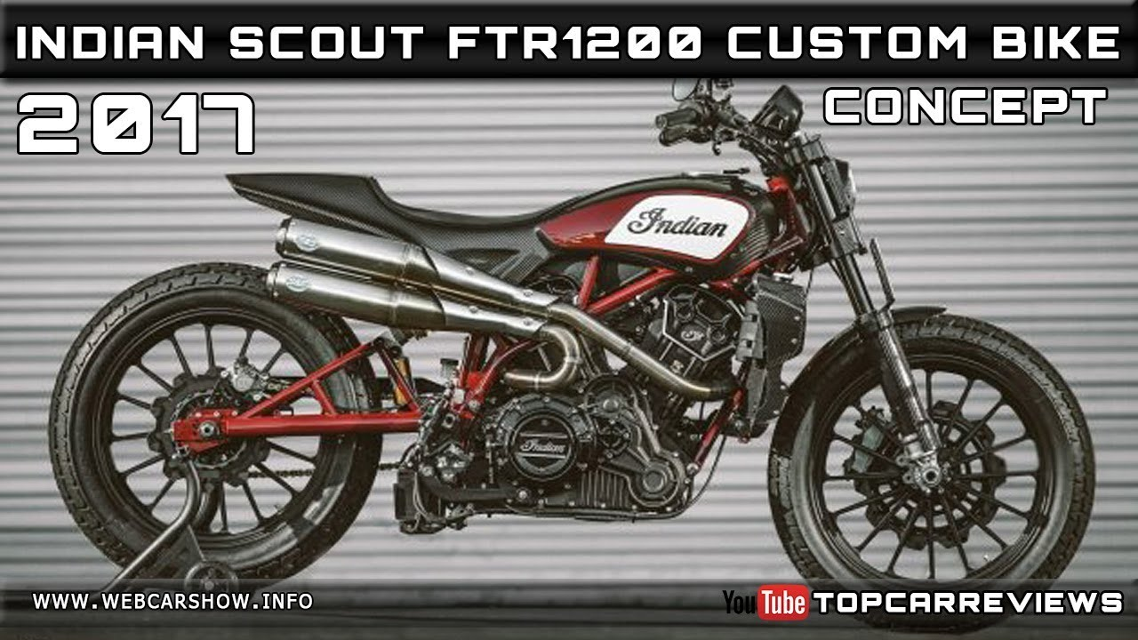 2017 INDIAN SCOUT FTR1200 CUSTOM CONCEPT BIKE Review ...