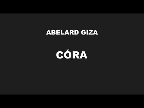 CÓRA - Abelard Giza