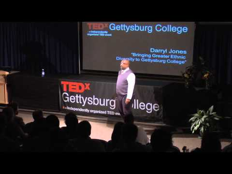 Bringing greater ethnic diversity to Gettysburg College: Darryl Jones at TEDxGettysburgCollege