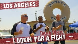 Dana White: Lookin' for a Fight - Los Angeles