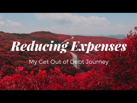 My Get Out of Debt Journey - Video 1 - Reduce Expenses