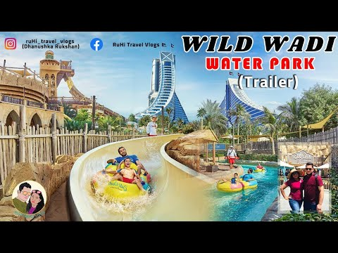 Dubai Wild wadi waterpark (Trailer ) සිංහල 🇦🇪 | 🇱🇰
