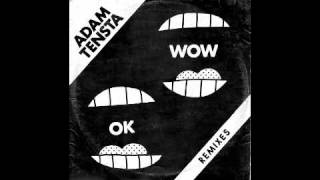 Adam Tensta - OK Wow (Slagsmålsklubben Remix)