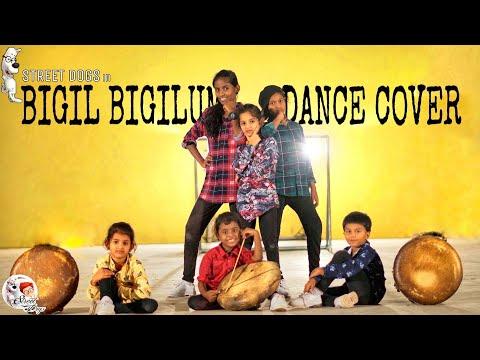 Bigil-Bigil Bigiluma dance cover   Vijay  arrahman   Atlee   Street dogs