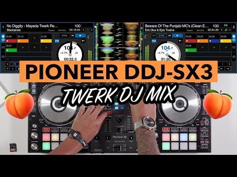 Twerk DJ Mix - Pioneer DDJ SX3 - DJ Lawrence James