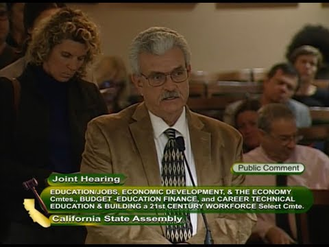 Public Comment: CA Assembly Education Select Committee on Career Technical Education (4/4)