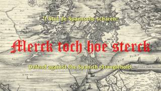 Merck Toch Hoe Sterck: Bergen op Zoom Song of Defiance 1626, Geuze Lied