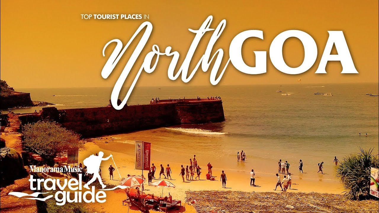 NORTH GOA TRAVEL GUIDE | GOA TOURISM | INDIA