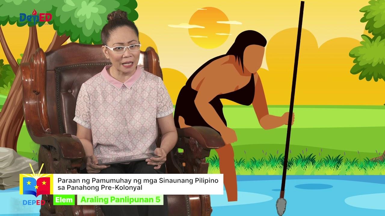 Download Grade 5 Araling Panlipunan q1 Ep4: Paraan ng Pamumuhay ng Sinaunang Pilipino sa Panahong PreKolonyal