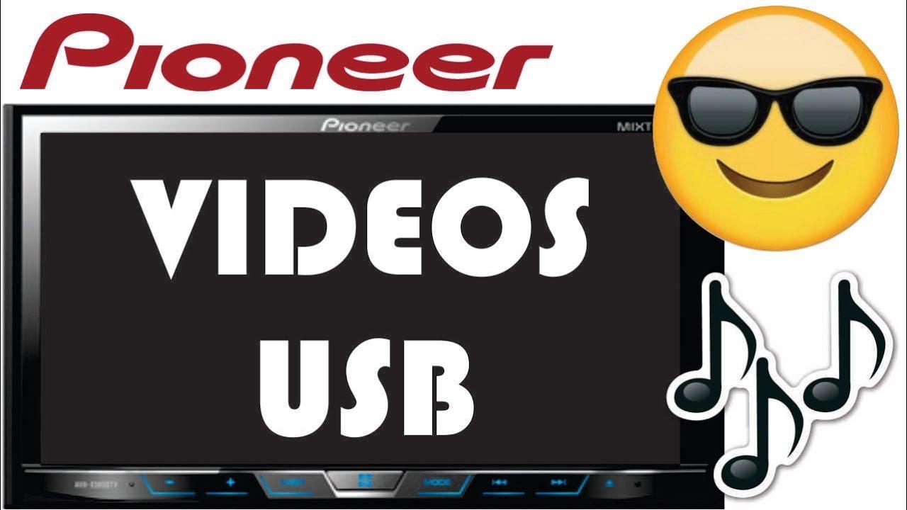 Como Reproducir Vídeos En Radios Pioneer Avh Por Usb Youtube