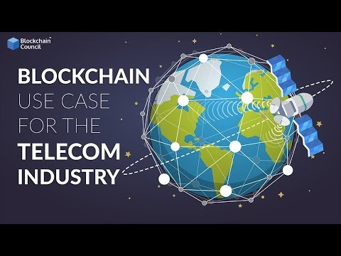 Blockchain Use Case #1 | The Telecom Industry | Blockchain Council
