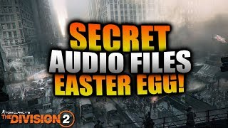 The Division 2 - SECRET Audio Files Found! Alexa Easter Egg