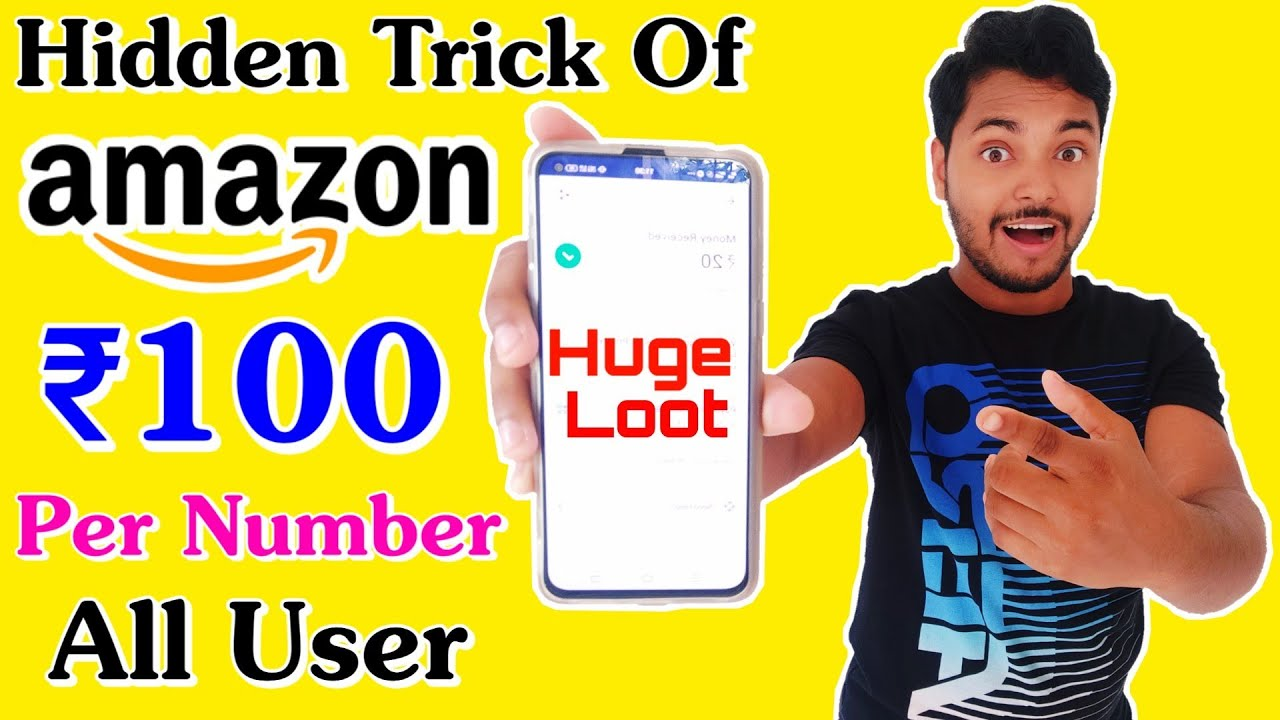 Amazon Hidden Loot 🔥 Earn ₹100 Per Number Instant !! 1Number ₹100 And 10 Number ₹1000 For All User