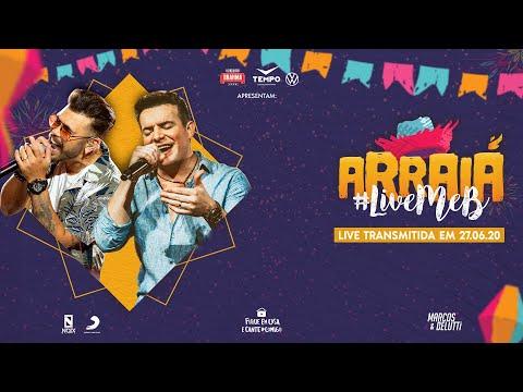 arraiá-#livemeb---marcos-&-belutti-|-#fiqueemcasa-e-cante-#comigo