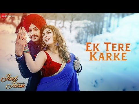 Ek Tere Karke | Jind Jaan | Rajvir Jawanda & Sara Sharmaa | Mannat Noor