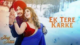 Ek Tere Karke Jind Jaan Rajvir Jawanda & Sara Sharmaa Mannat Noor