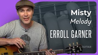 Jazz Standard: Misty - Melody - Erroll Garner (Guitar Lesson JA-531)